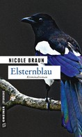 Nicole Braun: Elsternblau ★★★★