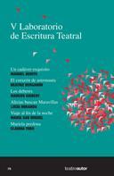 Manuel Benito: V Laboratorio de Escritura Teatral (LET)
