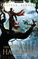Alfred Bekker: Der Befreier der Halblinge ★★★★