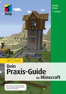 Daniel Braun: Let's Play. Dein Praxis-Guide für Minecraft ★★★★★