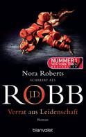 J.D. Robb: Verrat aus Leidenschaft ★★★★★