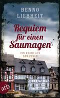 Benno Liebheit: Requiem für einen Saumagen ★★★★