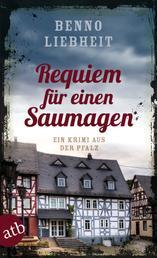 Requiem für einen Saumagen - Ein Krimi aus der Pfalz