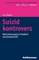 Hans Wedler: Suizid kontrovers