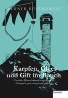 Werner Rosenzweig: Karpfen, Glees und Gift im Bauch. Erschder Röttenbacher Griminalroman – Frängisch gred, dengd und gmachd ★★★