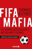 Thomas Kistner: Fifa-Mafia ★★★
