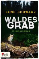 Lene Schwarz: Waldesgrab ★★★