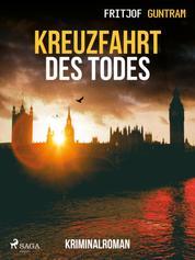 Kreuzfahrt des Todes - Kriminalroman