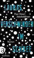 Pasi Ilmari Jääskeläinen: Lauras Verschwinden im Schnee ★★★