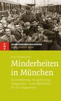 Karl Stankiewitz: Minderheiten in München