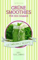Kathrin Kalda: Grüne Smoothies für den Sommer ★★★★
