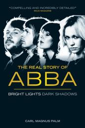 Abba: Bright Lights Dark Shadows - (New Edition)