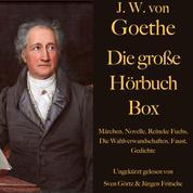 Johann Wolfgang von Goethe: Die große Hörbuch Box - Märchen, Novelle, Reineke Fuchs, Die Wahlverwandschaften, Faust, Gedichte