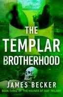 James Becker: The Templar Brotherhood ★★★★