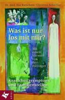 Ilse Kutschera: Was ist nur los mit mir? ★★★