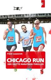 Chicago Run - Der dritte Marathon-Thriller