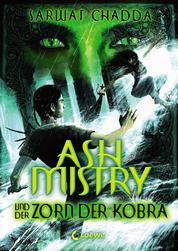Ash Mistry und der Zorn der Kobra