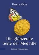 Ursula Klein: Die glänzende Seite der Medaille