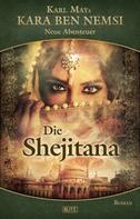 H.W. Stein: Kara Ben Nemsi - Neue Abenteuer 10: Die Shejitana