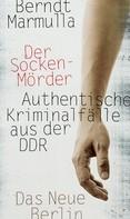 Berndt Marmulla: Der Sockenmörder ★★★★
