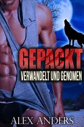 Verwandelt und Genommen (Paranormal BBW Verwandlungsromanze) Gepackt (Buch 1&2)