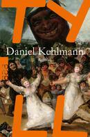 Daniel Kehlmann: Tyll ★★★★