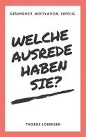 Thorge Lorenzen: Welche Ausrede haben Sie?
