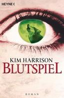 Kim Harrison: Blutspiel ★★★★★