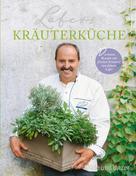 Johann Lafer: Lafers Kräuterküche ★★★