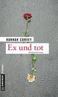 Hannah Corvey: Ex und tot ★★★★