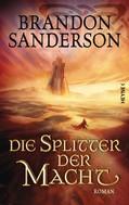Brandon Sanderson: Die Splitter der Macht ★★★★