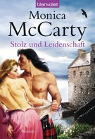 Monica McCarty: Stolz und Leidenschaft ★★★★