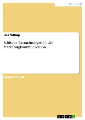 Ethische Betrachtungen in der Marketingkommunikation