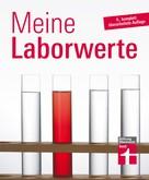Matthias Bastigkeit: Laborwerte verstehen leicht gemacht
