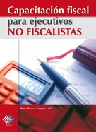 José Pérez Chávez: Capacitación fiscal para ejecutivos no fiscalistas 2017