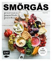 Smörgås - Gemeinsam gemütlich genießen - 100 Rezepte für opulente Buffets