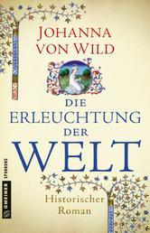 Die Erleuchtung der Welt - Historischer Roman