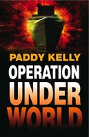 Paddy Kelly: Operation Underworld