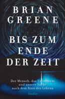 Brian Greene: Bis zum Ende der Zeit ★★★★