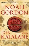 Noah Gordon: Der Katalane ★★★★