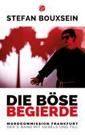 Stefan Bouxsein: Die böse Begierde ★★★★