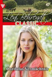 Leni Behrendt Classic 47 – Liebesroman - Cordulas Vermächtnis