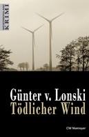 Günter von Lonski: Tödlicher Wind ★★★★