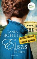 Tania Schlie: Elsas Erbe ★★★★