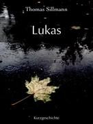 Thomas Sillmann: Lukas ★★★★