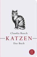 Claudia Rusch: Katzen ★★★★