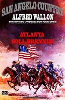 Alfred Wallon: Atlanta soll brennen ★★★