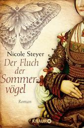 Der Fluch der Sommervögel - Roman