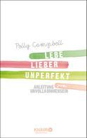 Polly Campbell: Lebe lieber unperfekt ★★★