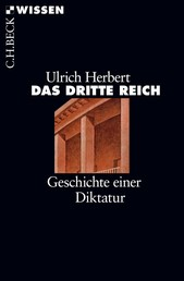 Das Dritte Reich - Geschichte einer Diktatur